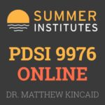 Summer Institutes - PDSI 9976 Online Course