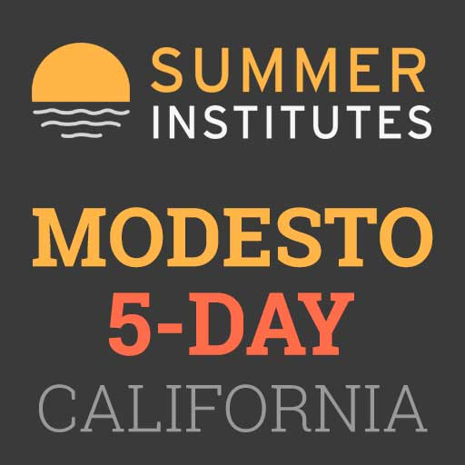 Summer Institutes - Modesto, California